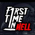First Time in Hell